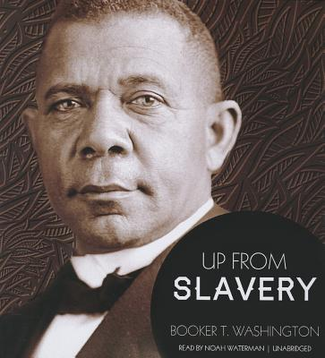 [CD] Up from Slavery By Washington, Booker T./ Waterman, Noah (NRT)